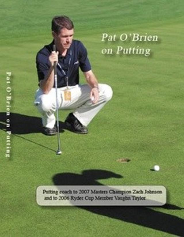 Pat O Brien on Putting